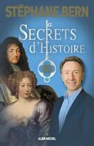 Couverture du livre « Secrets d'histoire t.10 » de Stephane Bern aux éditions Albin Michel