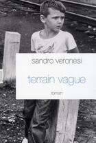 Couverture du livre « Terrain vague » de Veronesi-S aux éditions Grasset Et Fasquelle