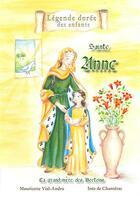 Couverture du livre « Sainte Anne ; la grand-mère des Bretons » de Mauricette Vial-Andru et Ines De Chanterac aux éditions Saint Jude