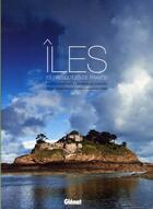 Couverture du livre « Îles et presqu'îles de France » de Herve Fautre et Stanislas Thebault aux éditions Chasse-maree