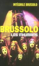 Couverture du livre « Les inhumains » de Brussolo-S aux éditions Vauvenargues