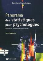 Couverture du livre « Panorama des statistiques pour psychologues ; introduction aux méthodes quantitatives » de Denis Cousineau aux éditions De Boeck Superieur