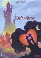 Couverture du livre « Oulan-Bator » de Jean Milesi aux éditions Thot