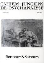 Couverture du livre « Senteurs et saveurs » de Collectif aux éditions Cahiers Jungiens De Psychanalyse