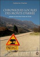 Couverture du livre « Chroniques Locales Des Monts D'Arree » de Catherine Chartier aux éditions Filosphere