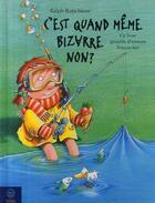 Couverture du livre « C'est quand même bizarre non ? ce livre grouille d'erreurs, trouve-les ! » de Ralph Butschkow aux éditions Mineditions