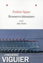 Couverture du livre « Ressources inhumaines » de Frederic Viguier aux éditions Albin Michel