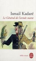 Couverture du livre « Le general de l'armee morte » de Ismail Kadare aux éditions Lgf