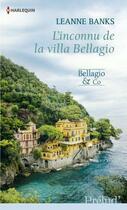 Couverture du livre « L'inconnu de la villa Bellagio » de Leanne Banks aux éditions Harlequin