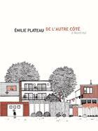 Couverture du livre « De l'autre côté (à Montréal) » de Emilie Plateau aux éditions Six Pieds Sous Terre