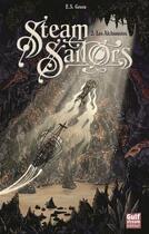 Couverture du livre « Steam sailors t.2 ; les alchimistes » de E. S. Green aux éditions Gulf Stream