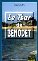 Couverture du livre « Le tsar de Bénodet » de Alex Nicol aux éditions Bargain