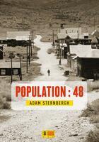 Couverture du livre « Population : 48 » de Adam Sternbergh aux éditions Super 8