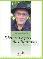 Couverture du livre « Dieu au pas des hommes ; itinéraire d'un diacre journaliste » de Paul Bosse-Platiere aux éditions Mediaspaul