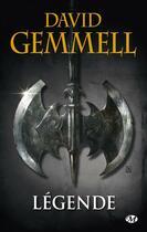Couverture du livre « Le cycle de Drenaï ; légende » de David Gemmell aux éditions Bragelonne