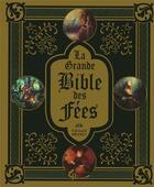Couverture du livre « La grande Bible des fées » de Edouard Brasey aux éditions Pre Aux Clercs