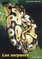 Couverture du livre « Serpents » de Gerard aux éditions Bornemann