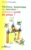 Couverture du livre « Victime, bourreau ou sauveur n.17 » de Christel Petitcollin aux éditions Jouvence