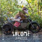 Couverture du livre « Salomé, la pressée » de Odile Bailloeul aux éditions La Joie De Lire