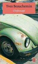 Couverture du livre « L'enfirouapé » de Yves Beauchemin aux éditions Stanke Alain