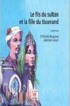 Couverture du livre « Le fils du sultan et la fille du tisserand » de El Mostafa Bouignane aux éditions Marsam