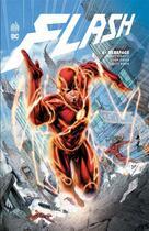 Couverture du livre « Flash T.6 ; dérapage » de Robert Venditti et Patrick Zircher et Brett Booth et Francis Manapul et Brian Buccellato aux éditions Urban Comics