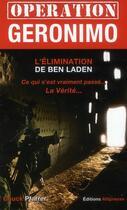 Couverture du livre « Opération Géronimo et l'élimination de Ben Laden » de Dalton Fury aux éditions Altipresse