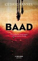 Couverture du livre « Baad » de Cedric Bannel aux éditions Robert Laffont