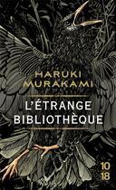 Couverture du livre « L'étrange bibliothèque » de Haruki Murakami aux éditions 10/18