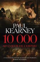 Couverture du livre « 10 000 ; au coeur de l'empire » de Kearney-P aux éditions Orbit