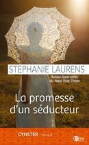 Couverture du livre « Cynster T.2 ; la promesse d'un séducteur » de Stephanie Laurens aux éditions Diva