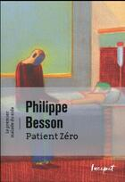 Couverture du livre « Patient zéro ; le premier mort du sida » de Philippe Besson aux éditions Steinkis