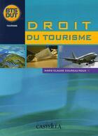Couverture du livre « Droit touristique » de Marie-Claude Coureau-Roux aux éditions Casteilla