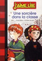 Couverture du livre « Une sorcière dans la classe » de Danielle Simard et Paule Briere aux éditions Bayard Jeunesse