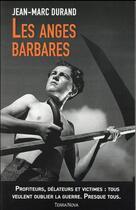Couverture du livre « Les anges barbares » de Jean-Marc Durand aux éditions Terra Nova