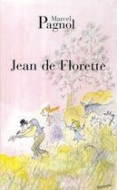 Couverture du livre « Jean de Florette » de Marcel Pagnol aux éditions Fallois