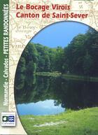 Couverture du livre « Le Bocage virois ; canton de Saint-Sever » de  aux éditions Calvados