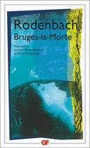 Couverture du livre « Bruges-la-morte » de Georges Rodenbach aux éditions Flammarion