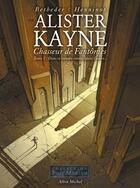 Couverture du livre « Alister Kayne, chasseur de fantôme t.2 ; dans ce monde, comme dans l'autre » de Stephane Betbeder et Eric Henninot aux éditions Drugstore