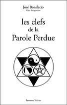 Couverture du livre « Les clefs de la parole perdue » de Jose Bonifacio aux éditions Teletes