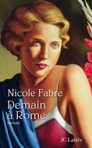Couverture du livre « Demain à Rome » de Fabre-N aux éditions Lattes