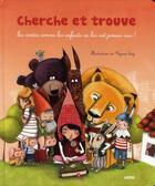 Couverture du livre « Cherche et trouve ; les contes comme les enfants ne les ont jamais vus ! » de Mayana Itoiz aux éditions Philippe Auzou