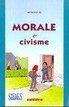 Couverture du livre « Memento De Morale Et Civisme » de Leblond et Rathaux aux éditions Sides