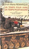Couverture du livre « Un temps pour vivre, un temps pour mourir » de Remarque-E.M aux éditions Memoire Du Livre