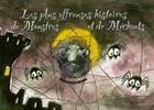 Couverture du livre « Les plus affreuses histoires de monstres et de méchants » de Gorse/Abesdris aux éditions Le Marque Pages