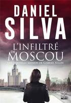 Couverture du livre « L'infiltré de Moscou » de Daniel Silva aux éditions Harpercollins