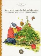 Couverture du livre « Association de bienfaiteurs » de Michel Hutt et Annette Marinat aux éditions Ah! Editions