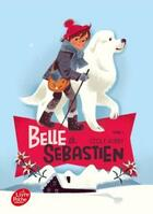 Couverture du livre « Belle et Sébastien t.1 ; le refuge du Grand Baou » de Cecile Aubry aux éditions Hachette Jeunesse