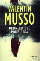 Couverture du livre « Dernier été pour Lisa » de Valentin Musso aux éditions Seuil