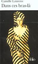 Couverture du livre « Dans ces bras-là » de Camille Laurens aux éditions Gallimard